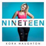 Kora Naughton - Nineteen