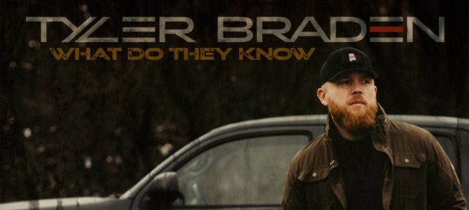Tyler Braden – What Do They Know EP
