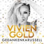 Vivien Gold - Gedankenkarussell