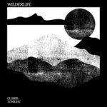 Wilderlife - Closer Together