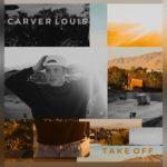Carver Louis - Take Off