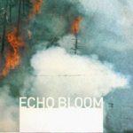 Echo Bloom - Wake