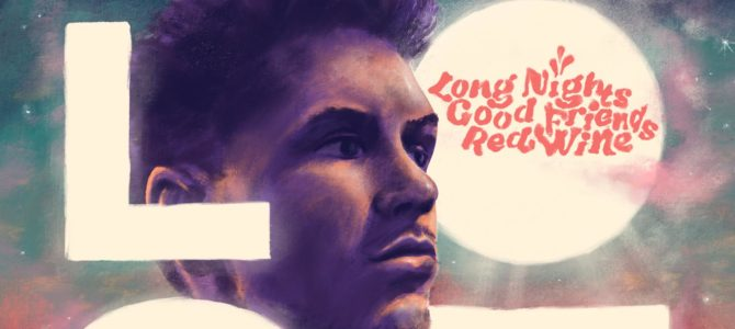 LOST – Long Nights Good Friends Red Wine