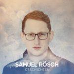 Samuel Rösch - Geschichten