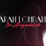 Sarah Lombardi - Im Augenblick