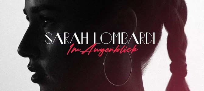 Sarah Lombardi – Im Augenblick