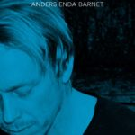 Anders Enda Barnet - You Are The River