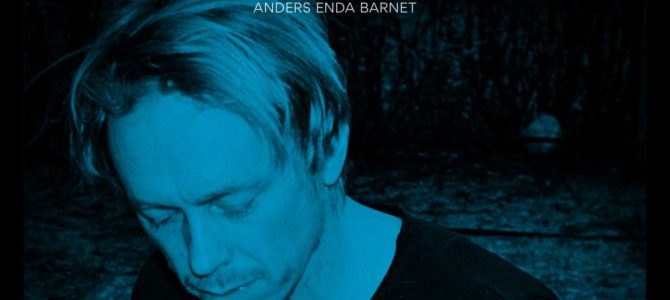 Anders Enda Barnet – You Are The River