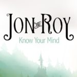 Jon And Roy - Know Your Mind