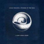 Lukas Nelson & PoTR - A Few Stars Apart