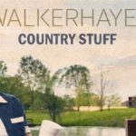 Walker Hayes - Country Stuff EP