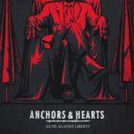 Anchors & Hearts - Guns Against Liberty