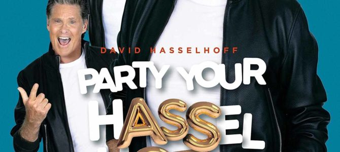 David Hasselhoff – Party Your Hasselhoff