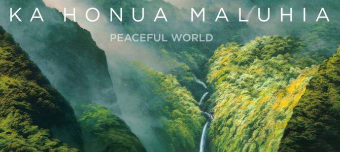 """Jim """"Kimo"""" West – Ka Honua Maluhia (Peaceful World)"""