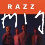 Razz - Might Delete Later EP