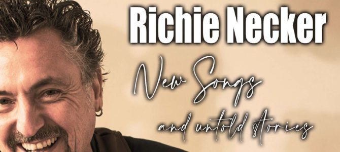 Richie Necker – New Songs and Untold Stories