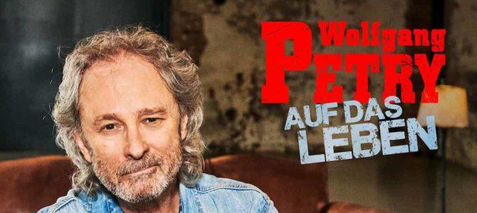 Wolfgang Petry – Auf das Leben