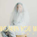 Eliza Shaddad - The Woman You Want