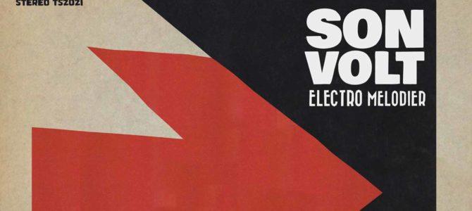 Son Volt – Electro Melodier