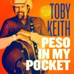 Toby Keith - Peso in My Pocket