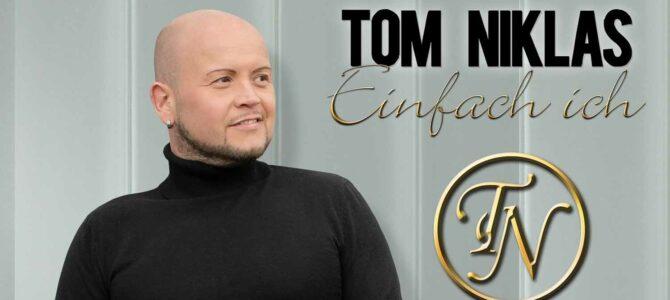 Tom Niklas – Einfach Ich