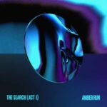Amber Run - The Search (Act 1)