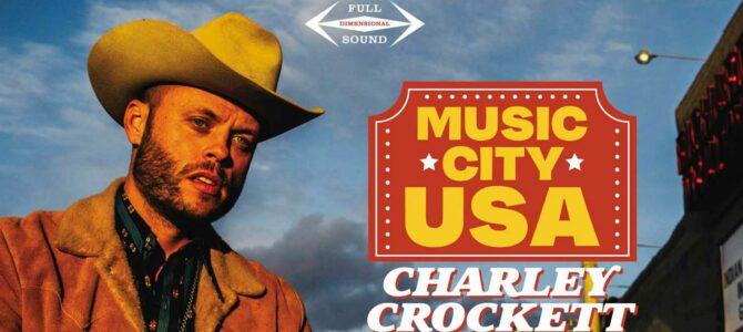 Charley Crockett – Music City USA