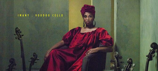 Imany – Voodoo Cello