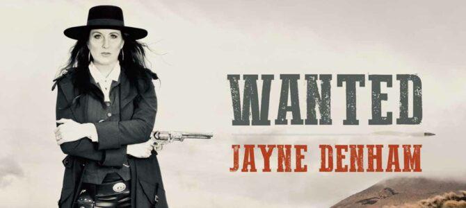 Jayne Denham – Wanted