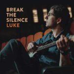 LUKE - Break The Silence
