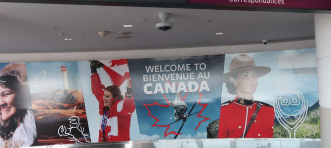 Canada's Borders Are Back Open – My 7th September 2021 Experience