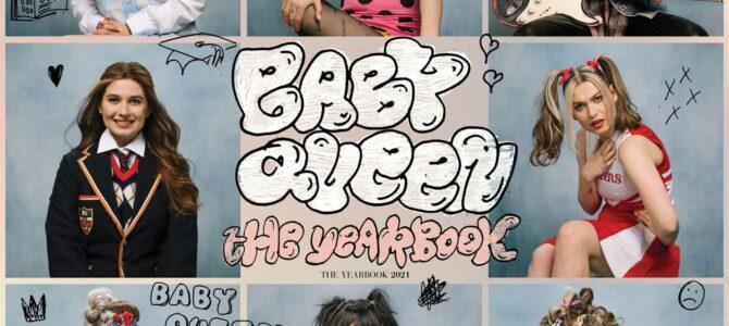 Baby Queen – The Yearbook