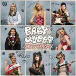 Baby Queen - The Yearbook