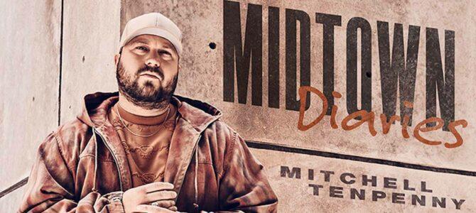 Mitchell Tenpenny – Midtown Diaries EP
