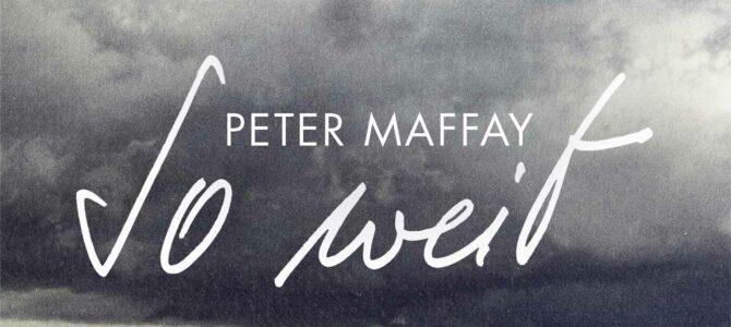 Peter Maffay – So Weit