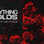 As Everything Unfolds - Within Each Lies The Other